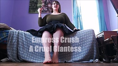 Quickie: Empress Crush, A Cruel Giantess